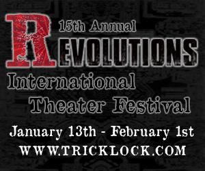 Tricklock Revolutions International Theater Festival