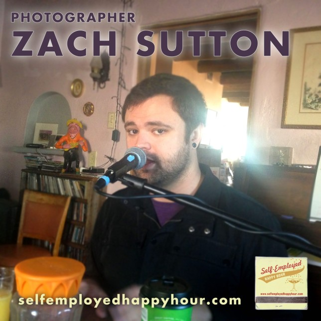 Photographer Zach Sutton on Self-Employed Happy Hour - Pyragraph