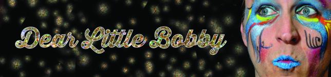 Dear Little Bobby
