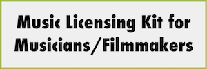 Music licensing kit for musicians and filmmakers