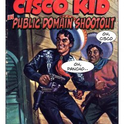 The Cisco Kid Public Domain Shootout - Pyragraph