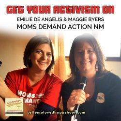 Emilie De Angelis and Maggie Byers of Moms Demand Action for Gun Sense in America - Peri Pakroo, Author and Coach