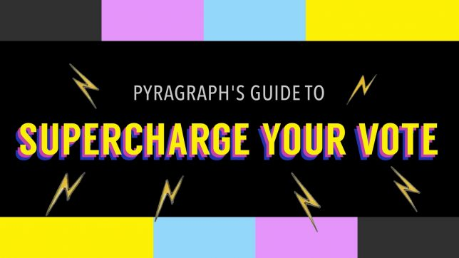 Supercharge Your Vote - Pyragraph